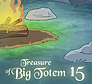 treasure of big totem 15