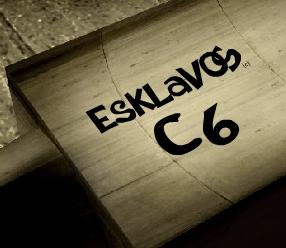 Esklavos c6 !!!