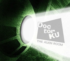 Doctor KU – the alien room !