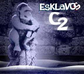 Esklavos c2 !!!