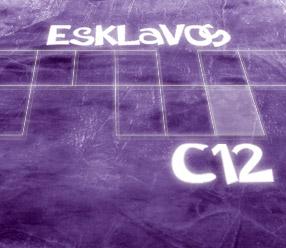 Esklavos c12 !!!