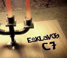 Esklavos c7 !!!