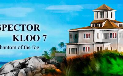 Inspector Kloo 7: the phantom of the fog