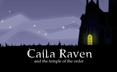 Caila Raven – and the temple of the order