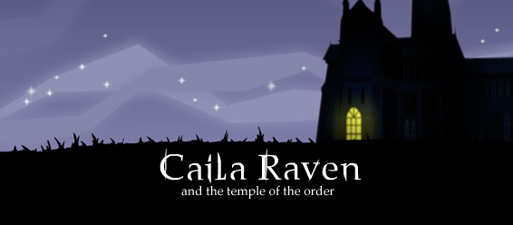 caila raven and the temple of the order