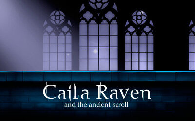 Caila Raven – and the ancient scroll