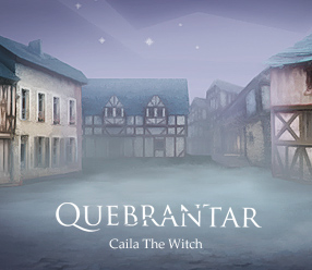 Quebrantar – Caila the Witch