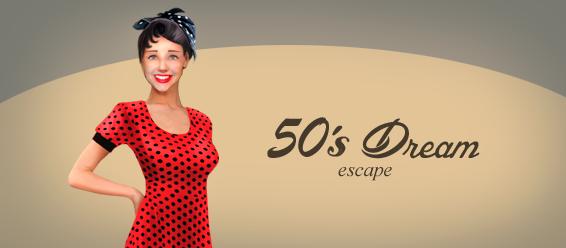 50s Dream Escape