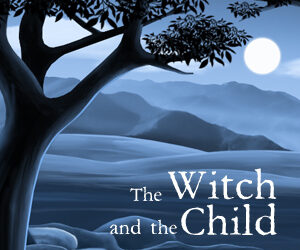 The Witch and the Child