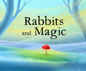 Rabbits and Magic